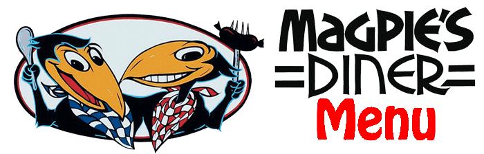 Magpies Diner Menu on Facebook